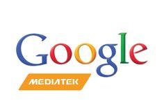 El próximo proyecto de Google en el mundo mobile verá al buscador colaborando con el segundo mayor fabricante de chips móviles del mundo MediaTek.