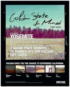 Win a trip to yosemite!  Go to pacsun.com/gsom