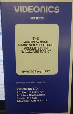 """Videonics The Martin A Nash Magic Video Lecture Volume 7 """"Magicians Magic"""" Please check out all our rare value priced Magic tricks & Books at: http://stores.ebay.com/webrummage"""