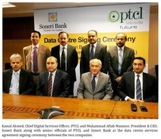 PTCL inks agreement to provide Data Center Services to Soneri Bank  Pakistan Telecommunication Company Limited (PTCL), Pakistan's largest telecommunication services provider, has inked an agreement with Soneri Bank to provide Data Center hosting services.   PTCL Data Center, the only certified Tier 3 Data Center in Pakistan, will serve Soneri Bank's integrated branch banking operations spanning over 250 branches.
