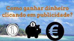 Como ganhar dinheiro clicando em publicidade (2016)