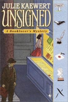 Unsigned (Booklover's Mysteries) , 978-0553582192, Julie Kaewert, Crimeline