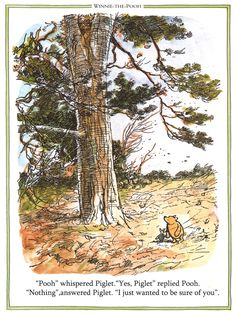 I just wanted to be sure of you.Great value and beautiful quality Classic Winnie the Pooh prints and poems.