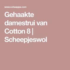 Gehaakte damestrui van Cotton 8 | Scheepjeswol