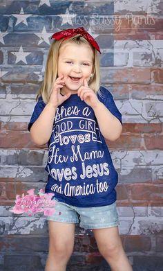 She's A Good Girl Tee - American Girl Tee - Trendy Toddler Tee - Jesus Shirt - America - Loves Her Mama