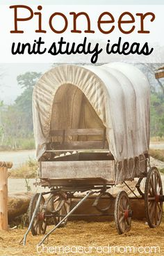 Looking for some creative ways to learn about the covered wagon pioneers, the westward movement, and the Little House books? Here's a great collection of resources!