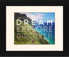Dream Explore Discover Framed Print, Black, Contemporary, Black, Cream, Single piece, 11 x 14 inches, White