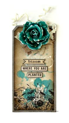 by DeeDee Catron: Bloom Where You Are Planted {A tag} using Paper Cording by May Arts, Nature Walk by 7 Dots Studio, a Prima flower, Sunflowers stamp by Viva Las VegaStamps! and more.