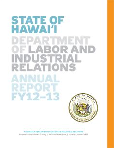 Sneak peek at the cover of this year's Hawaii Dept. of Labor Annual Report. Oh boy!