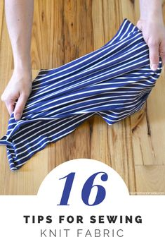 How to sew with knit fabric - everything you want to know about knits and sewing 16 Tips for Sewing Knits // heatherhandmade.com