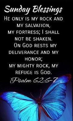 Psalm 62, Bible Verses For Women, My Salvation, Sunday Quotes, Quote Of The Day, Blessings, Thats Not My, Motivational Quotes, Prayers
