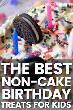 Saving this for my kid who doesn't like cake! I am loving these easy birthday cake alternatives that kids will love. Super fun non-cake birthday treats that are simple and easy to make. Creative birthday treats that aren't cake. #birthday #kids #birthdayfood Birthday Kids, Birthday Treats, Cake Birthday, Birthday Parties, Birthday Cake Alternatives, Unique Birthday Cakes, Party Ideas, Fun Ideas, Gift Ideas