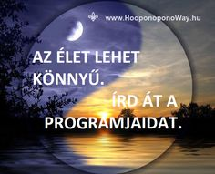 Hálát adok a mai napért. Az Élet lehet könnyű. Írd át a programjaidat. Megvan hozzá az adottságod. Megvan hozzá minden eszközöd. Támogat a világmindenség legnagyobb ereje: a szeretet. Az első lépést azonban neked kell megtenned. Így szeretlek, Élet! Köszönöm. Szeretlek ❤️ ⚜ Ho'oponoponoWay Magyarország ⚜ www.HooponoponoWay.hu