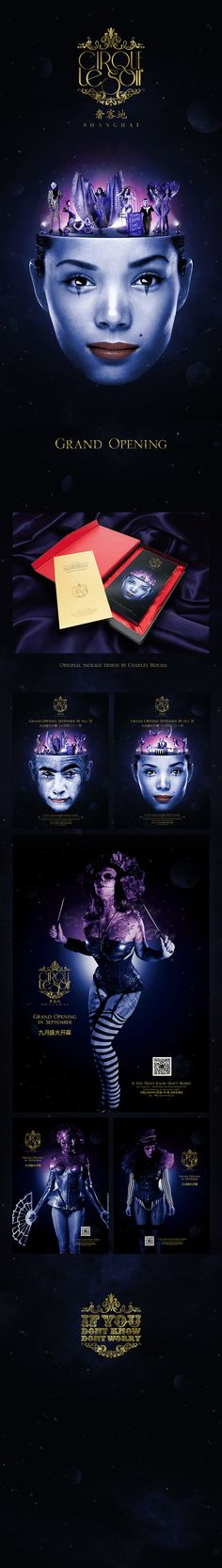 Cirque le Soir invited me to design the visuals for their grand opening in Shanghai, including posters, flyers, newspaper ads and VIP invitations...