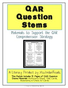 "{NEW & IMPROVED!!} Question Answer Relationship (QAR) Question Stems!     This Packet Includes 10 Pages of QAR Question Stems Materials:    - Question Stem Reference Sheet  - Question Stem Task/Prompt Cards  - Question Stem Bookmarks  - Question ""Check It!"" Cards $1.50"