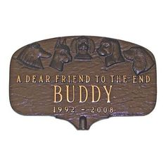 Montague Metal Products Dog Memorial Plaque Finish: Antique Copper / Copper, Mounting: Lawn