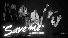 Save Me - Myrna Braza