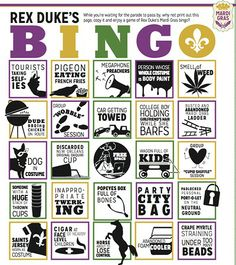 Rex Duke's Mardi Gras Bingo. Yep, this sums up all the whacky things you see at Mardi Gras!!