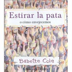 Un altre llibre divertit de la Babette Cole. En aquesta ocasió, sobre l'envelliment