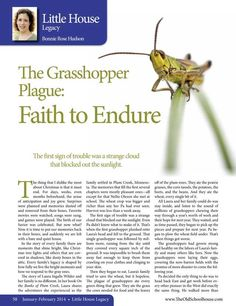 The Grasshopper Plague: Faith to Endure – By Bonnie Rose Hudson The Old Schoolhouse Magazine - January 2014 - Page 58-59