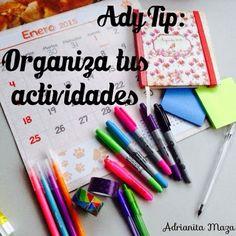 Adrianita Maza: AdyTip: Tips para organizar tus actividades