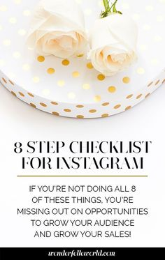 8 step checklist for every instagram post - for bloggers / creative entrepreneurs using instagram for business: if you're not doing all 8 of these things, you're missing out on opportunities to grow your audience and grow your sales! Click through for the free download!