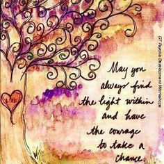 May you always...