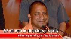 BJP will work for all sections of society without any partiality says Yogi Adityanath