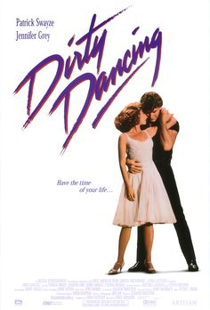 Dirty dancing, my favorite romantic movie of all time