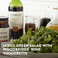 Make the most of summer with this Mixed Green Salad with Woodbridge by Robert Mondavi Wine Vinaigrette and other