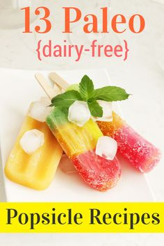 Paleo Popsicle Recipes