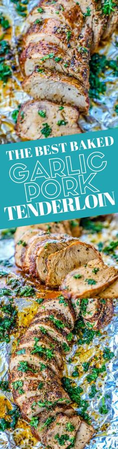 This is the Best Baked Garlic Pork Tenderloin recipe ever... so easy, delicious, and bursting with Italian garlic butter flavors the whole family loves! An easy pork tenderloin dinner in under 35 minutes - great for meal prep and makes amazing leftovers for a healthy, low carb keto or paleo diet eating plan, too!