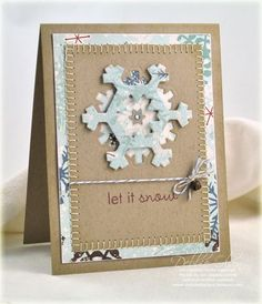 i like the build a snowflake dies by spellbinders; love the blanket stitch.