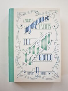 Typographic Book Covers: A Series of Unfortunate Events by Sarita Loredo, via Behance