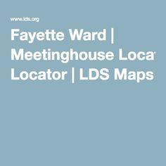 Fayette Ward | Meetinghouse Locator | LDS Maps