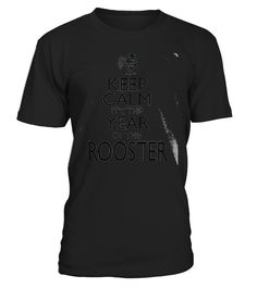 Chinese New Year- Year Of The Rooster 20  Funny New Year T-shirt, Best New Year T-shirt