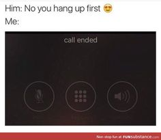 No you hang up first