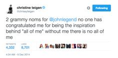 And when she wanted to know where her Grammy nomination was. | 18 Times Chrissy Teigen Trolled The Hell Out Of John Legend