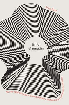 The Art of Immersion W. W. Norton & Co., New York, New York, 2010