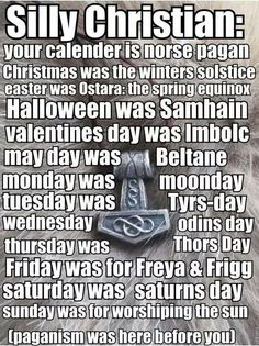 Odinism - Silly Christian: your calender is norse pagan - Christmas was the… Norse Pagan, Norse Mythology, Wiccan, Witchcraft, Norse Symbols, Pagan Christmas, Celtic, Norse Vikings, Asatru