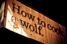 How to Cook a Wolf | #QueenAnne Seattle