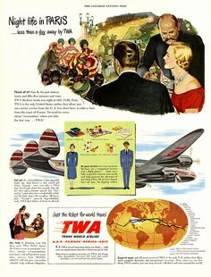 Night life in Paris...less than a day away by TWA. #vintage #1940s #airline #ads