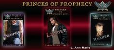 Author L. Ann Marie: Invites you to read her amazingly wonderful reads Princes of Prophecy! #BookBoost,  #Fiction https://goo.gl/97urDF