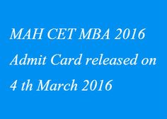 MAH CET 2016 Admit Card can be downloaded from 4 March 2016 onwards. MAH CET 2016 Admit Card must be brought to the exam hall to get entry. http://www.entrancecorner.com/bschool/mah-cet-admit-card/