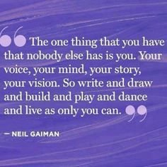 I love this Neil Gaiman quote!