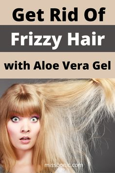 Homemade ways to get rid of frizzy hair with aloe vera gel. #haircare #aloeveragel Frizzy Hair Remedies, Healthy Hair Remedies, Dry Frizzy Hair, Home Remedies For Hair, Aloe Vera Hair Gel, Turmeric Face Pack, Hair Pack, Hydrate Hair, Mild Shampoo