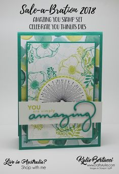 Kylie Bertucci | Stampin Up | Amazing You | Celebrate You Thinlits Dies | Saleabration 2018 | Naturally Eclectic | Handmade Card