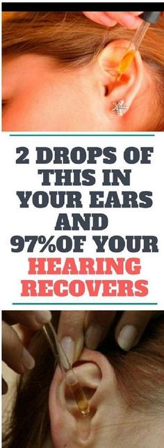 2 Drops of This In Your Ears and of Your Hearing Recovers! Even People From 80 to 90 Are Driven Crazy by This Simple and Natural Remedy - Global Medicine! Health And Beauty, Health And Wellness, Health Tips, Health Care, Health Fitness, Ear Health, Simply Health, Natural Cures, Natural Healing