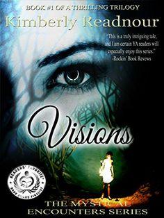 Visions (The Mystical Encounter Series Book 1) by Kimberly Readnour http://www.amazon.com/dp/B00PY6UEMY/ref=cm_sw_r_pi_dp_1fjbwb0TH1G6Y