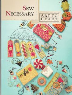 REVISTAS DE MANUALIDADES GRATIS: Sew Necessary art to heart